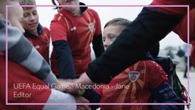 UEFA Equal Game - Macedonia - Jane