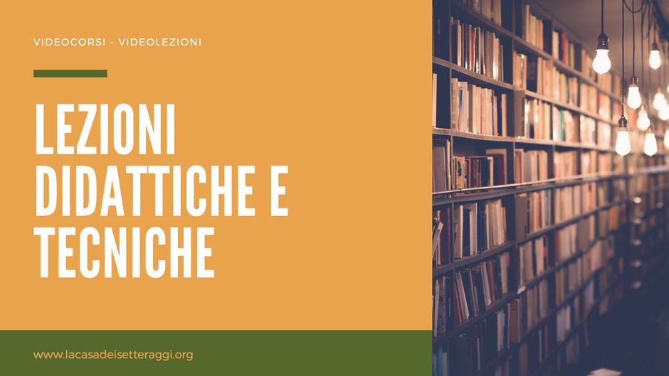 Lezioni Didattiche e Tecniche