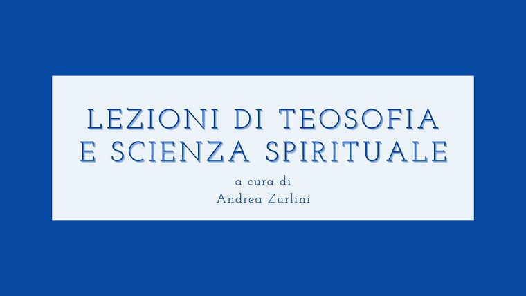 Lezioni di Scienza dello Spirito e Teosofia