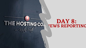 DAY 8 NEWS REPORTING