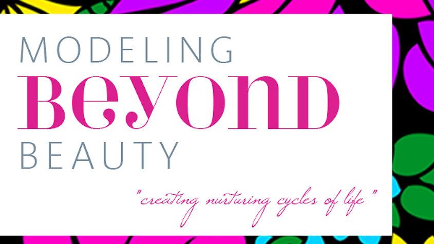 Modeling Beyond Beauty Invite