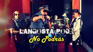 No Podrás - Langosta Rock // Caligo Films
