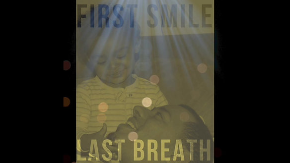 First Smile Last Breath