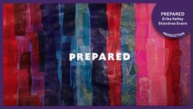 Prepared