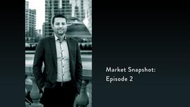 Market Snapshot: Ep. 2