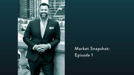 Market Snapshot: Ep. 1