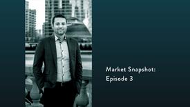 Market Snapshot: Ep. 3