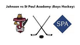 Johnson vs St. Paul Academy (Boys Hockey) Varsity   1/28/21  7:00 pm