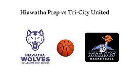 Hiawatha Prep vs Tri-City United (Boys Basketball)  2/4/21  7:00 PM