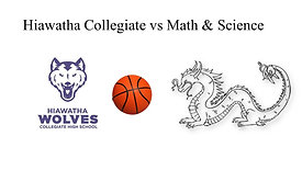 Hiawatha Collegiate vs Math & Science (JV Boys Basketball) 5:30 PM  2/8/21