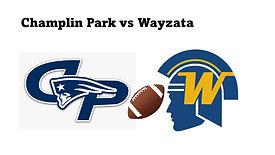 Champlin Park vs Wayzata (Football) 9/10/21 7:00 pm