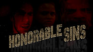 HONORABLE SINS OFFICIAL TRAILER.www.infractionmedia.com
