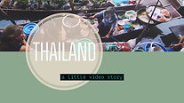 Thailand - a little video story