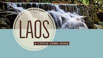 Laos - a little video story
