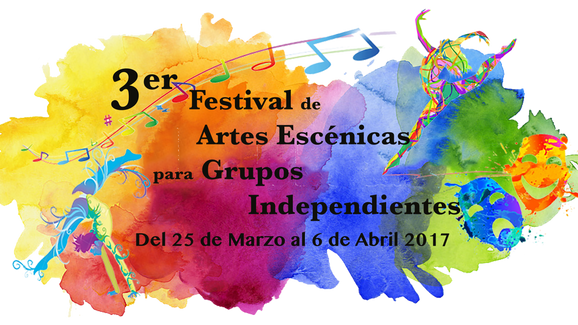 3º Festival de artes escénicas para grupos independientes
