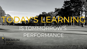 Today's learning is tomorrow's performance