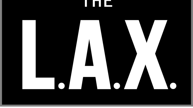 The L.A.X.