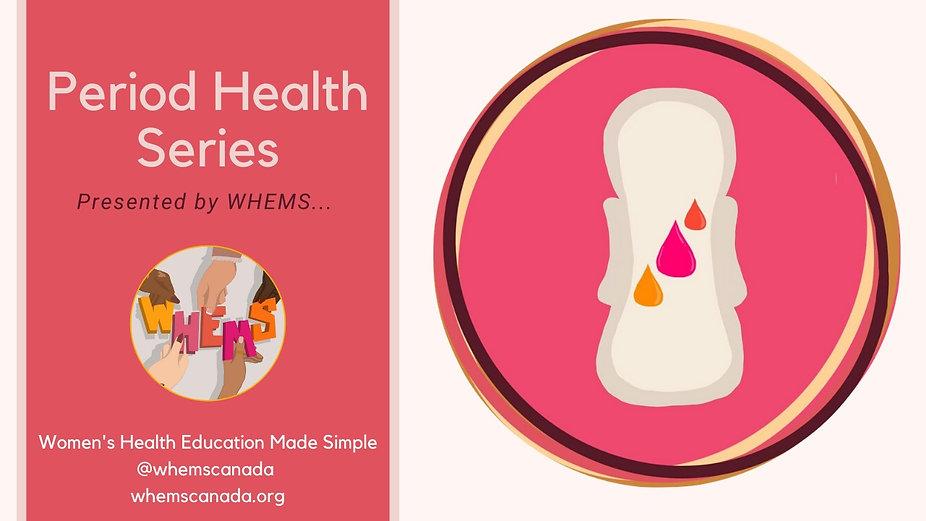 Period Health Series