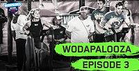 Wodapalooza 2019 | BTS Episode 3