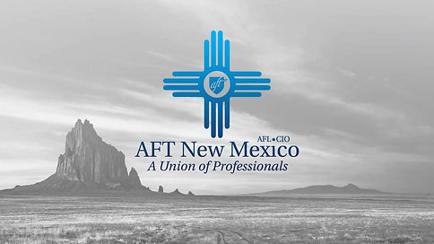American Federation of Teachers (AFT) New Mexico - Stepped Up