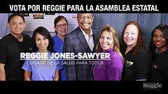 Reggie Jones-Sawyer for Assembly - Working Families (Spanish)