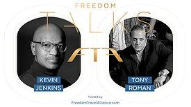 Freedom Talks : Kevin Jenkins & Tony Roman