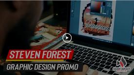 """Steven Forest """"Graphic Design"""" Promo Video"""