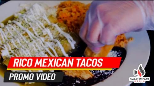Rico Mexican Tacos Promo Video