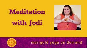Meditation with Jodi