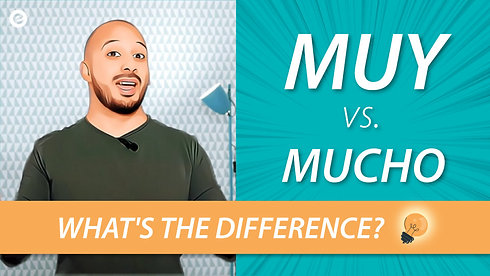 Learn Spanish: How to use MUY and MUCHO in a Spanish conversation?