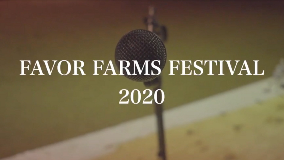 Favor Farms Festival 2020