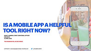 Webinar: Is a Mobile App a Helpful Tool Right Now?