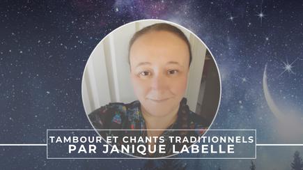 Tambour et chants traditionnels par Janique Labelle