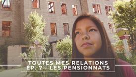 TOUTES MES RELATIONS - Les Pensionnats