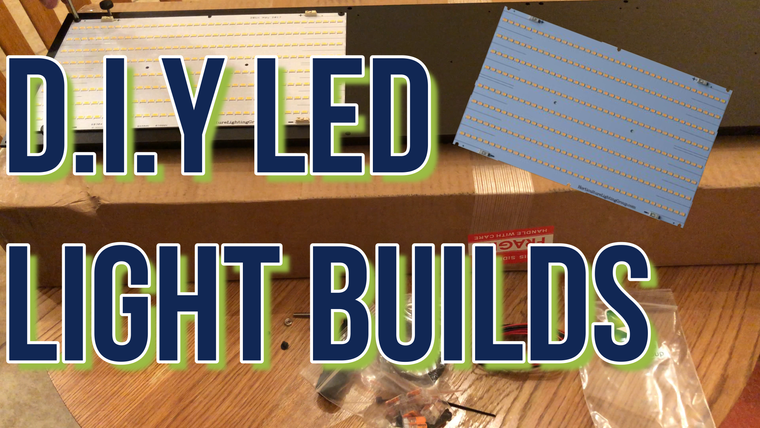 DIY LED Grow Light Builds