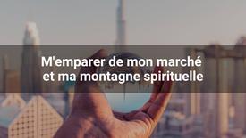 SEMAINE DE PRIÈRE JANVIER 2021 : Jour 5 - Prière pour m'emparer de mon marché et ma montagne