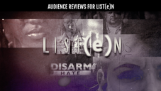 Audience Reviews for LIST(e)N