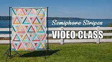 Semafore Stripes Class