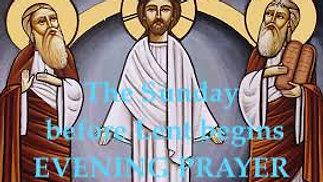 Sunday, 14th February - Evening Prayer