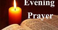 Tuesday 30th June - Evening prayer