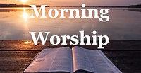 Morning Prayer - Wednesday 5th August 2020