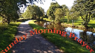 The Fourteenth Sunday after Trinity, 13th September, 2020,  Morning Prayer.