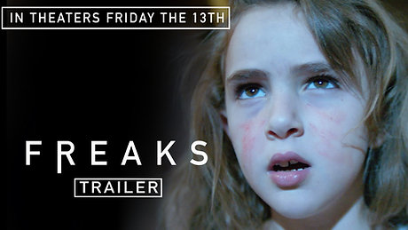 Freaks - Official Trailer
