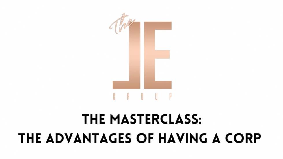 The Masterclass: The Advantages of Having a Corp