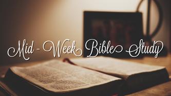 7/22/2020 Wednesday Night Bible Study