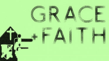 Grace and Faith - January 9, 2019 - Pastor Earl Shy, Sr.