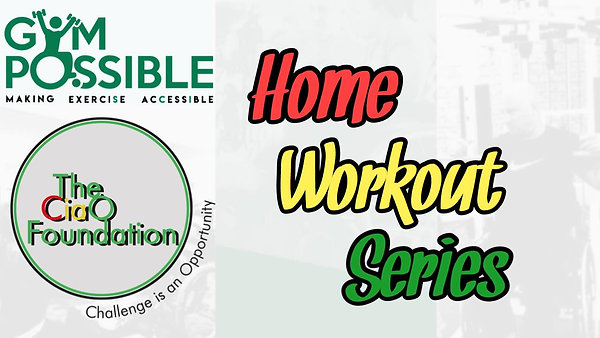 The CIAO Foundation Home Workout Series
