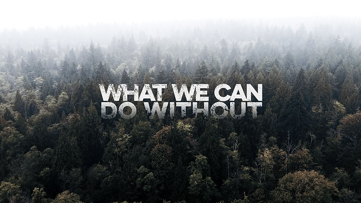 What We Can Do Without | Short Film