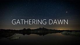 Gathering Dawn