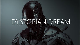 Dystopian Dream